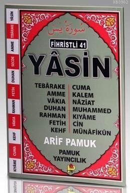 Fihristli 41 Yasin (Yas-111, Fihristli); Tebarake, Amme, Vakıa, Cuma