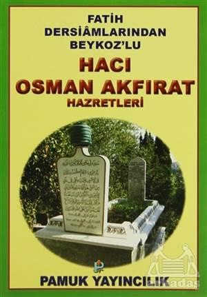 Hacı Osman Akfırat Hazretleri (Evliya-019)