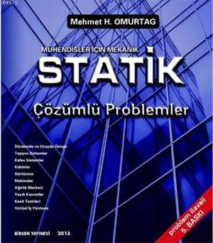 Mühendisler İçin Mekanik Statik Çözümlü Problemleri