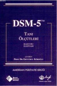 Dsm - 5 Tanı Ölçüt ...