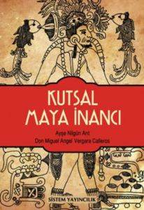 Kutsal Maya <br/>İnancı