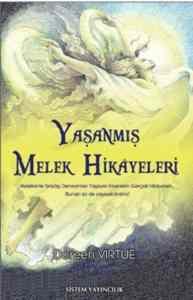 Yaşanmış Melek Hik ...