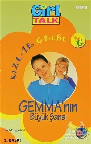 Kızlar Grubu - Gemma'Nın Büyük Şansı