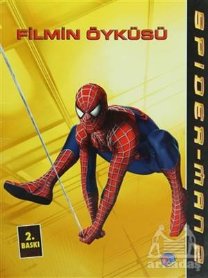 Spiderman 2 - Filmin Öyküsü
