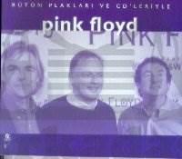 Pink Floyd Bütün Plakları ve CD'leriyle