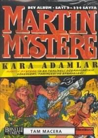 Martin Mystere 3; Kara Adamlar