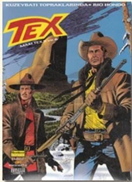 Efsanevi Tex 6 / Maxi Tex 5 ve 6; Kuzeybatı Topraklarında ve Rio Hondo