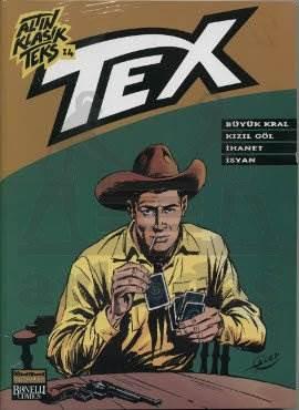 Altın Klasik Tex Sayı 15; Büyük Kral - Kızıl Göl - İhanet - İsyan