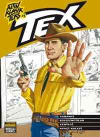 Altın Klasik Tex Sayı 25; Yabancı - Soyguncular - Yenilgi - Apaçi Kalesi