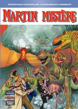 Efsanevi Martin Mystere Maceraları: 6; Sürüngen İnsanlar - Kusursuz Labirent