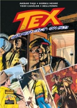 Tex Süper Cilt: 16 Akbar Taşı / Korku Nehri / Yedi Caniler / Helltown