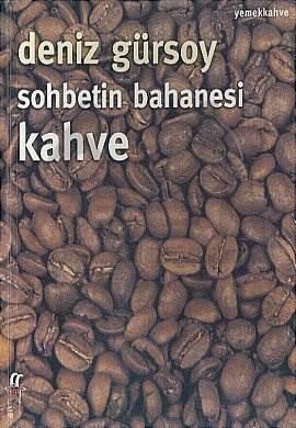 Sohbetin Bahanesi Kahve