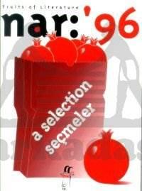 Nar: '96 Fruits of Literature A Selection Seçmeler