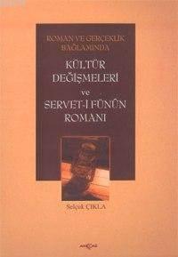 Kültür Değişmeleri Ve Servet-İ Fünun Romanı