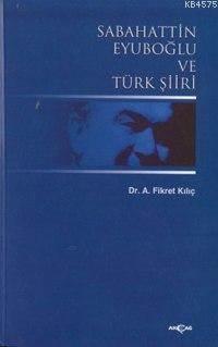 Sabahattin Eyuboğlu Ve Türk Şiiri