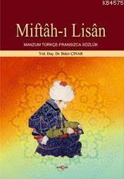Miftâh-I Lisân; Manzum Türkçe-Fransızca Sözlük