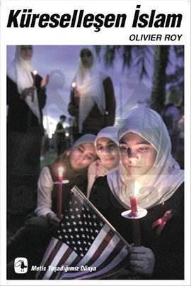 Küreselleşen İslam ...