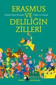 Küçük Filozoflar - Erasmus Ve Deliliğin Zilleri