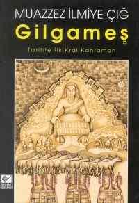 Gilgameş; Tarihte  ...