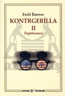 Kontrgerilla II; örgütlenmesi