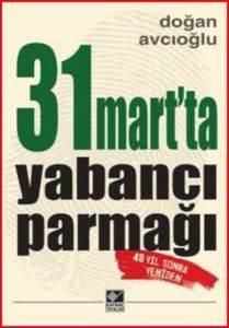 31 Martta Yabancı Parmağı