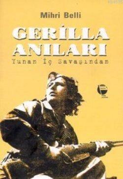 Gerilla Anıları; Yunan İç Savaşından