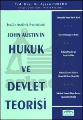 John AUSTIN'in Hukuk ve Devlet Teorisi