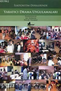 İlköğretim Derslerinde Yaratıcı Drama Uygulamaları