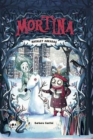 Mortina - Hayalet Arkadaş