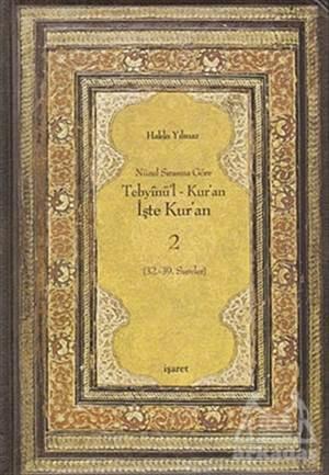 Nüzul Sırasına Göre Tebyinü'L Kur'An - İşte Kur'An 2