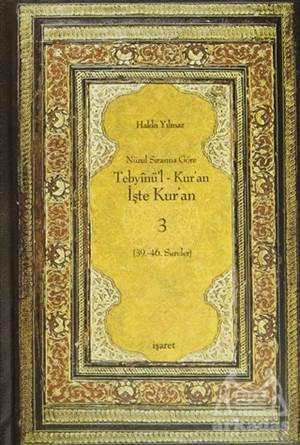 Nüzul Sırasına Göre Tebyinü'L Kur'An - İşte Kur'An 3