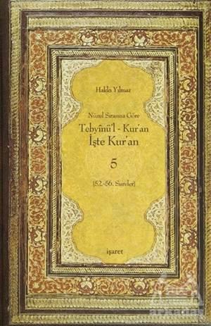 Nüzul Sırasına Göre Tebyinü'L Kur'An - İşte Kur'An 5