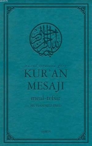 Kur'an Mesajı; Meal-Tefsir Orta Boy Mushafsız (Arapça Metinsiz)