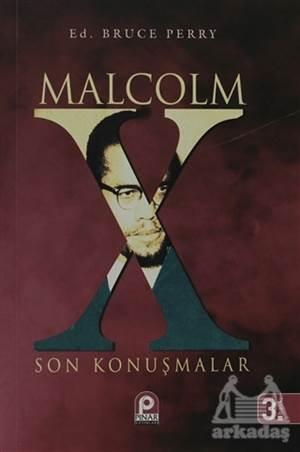 Malcolm X - Son Konuşmalar