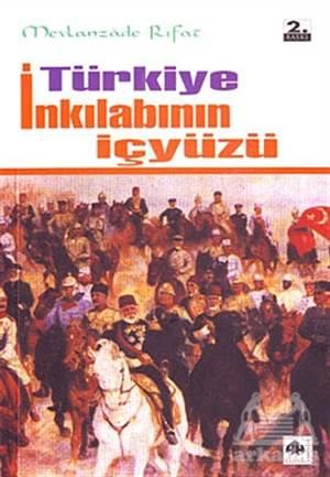 Türkiye İnkılabının İçyüzü