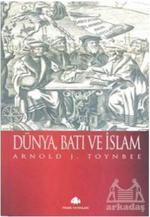 Dünya, Batı Ve İslam