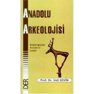 Anadolu Arkeolojis ...