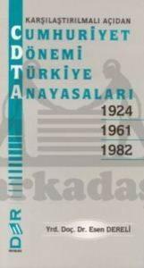 Cumhuriyet Dönemi Türkiye Anayasaları; Karşılaştırmalı Açıdan