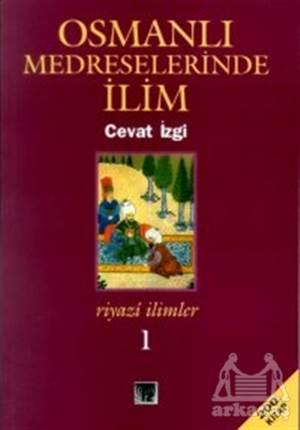 Osmanlı Medreselerinde İlim Riyazi İlimler Takım