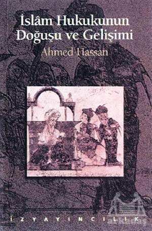 İslam Hukukunun Doğuşu Ve Gelişimi
