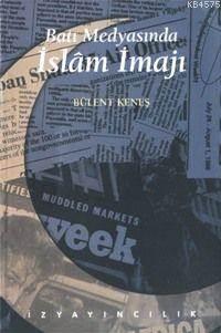 Batı Medyasında İslam İmajı