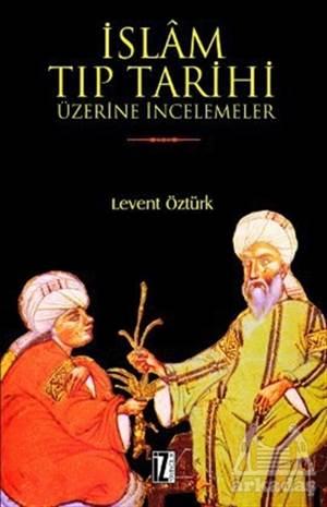 İslam Tıp Tarihi Ü ...