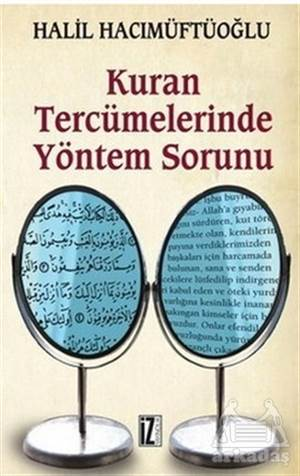 Kuran Tercümelerinde Yöntem Sorunu