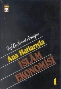 Anahatlarıyla <br/>İslam Ekonomisi