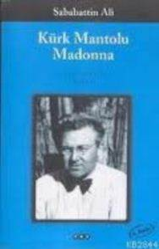 Kürk Mantolu Madon ...