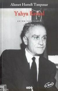 Yahya Kemal; Bütün Yapıtları İnceleme