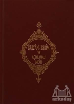 Kur'an-I Kerim Ve Açıklamalı Meali (Hafız Boy)