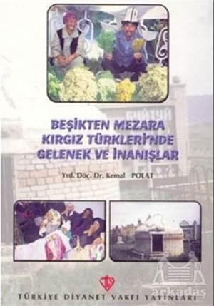 Beşikten Mezara Kırgız Türkleri'nde Gelenek Ve İnanışlar