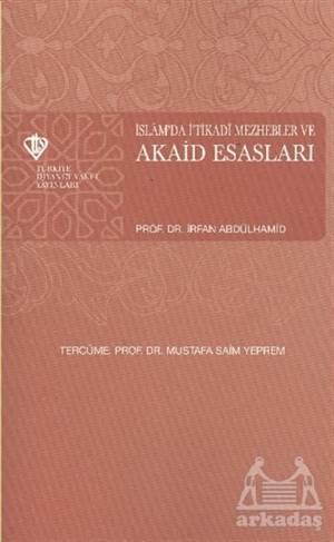 İslamda İtikadi Mezhepler Ve Akaid Esasları