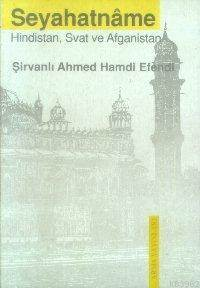Seyehatname; Hindistan, Afganistan, Svat